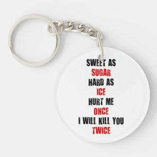 甘い砂糖の堅い氷は私が殺せば私を傷つけました キーホルダー