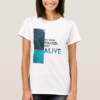 生きた感じは行きます Tシャツ