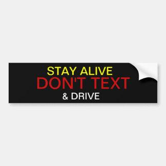 生きた滞在は文字およびドライブ バンパーステッカー