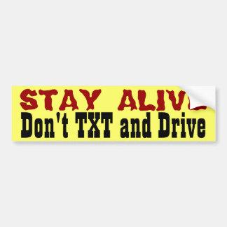 生きた滞在… Txtおよびドライブは バンパーステッカー