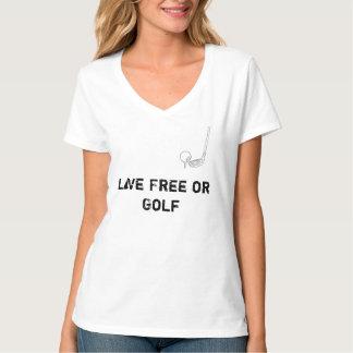 生きている自由なまたはゴルフ女性のV首 Tシャツ