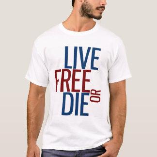 生きている自由または死にます(合理化されたデザイン) Tシャツ
