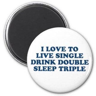 生きている飲み物の倍の睡眠の三倍を選抜して下さい マグネット