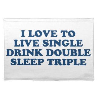 生きている飲み物の倍の睡眠の三倍を選抜して下さい ランチョンマット