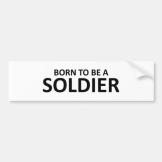 生まれる兵士 バンパーステッカー