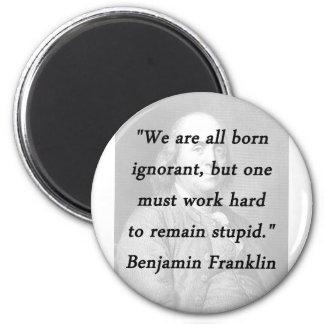 生まれる知らない-ベンジャミン・フランクリン マグネット