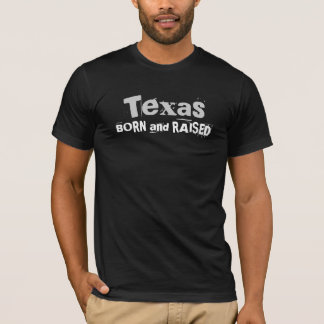 生まれ、上がるテキサス州 Tシャツ