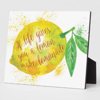 生命がレモンを与えたら、レモネードを作って下さい フォトプラーク