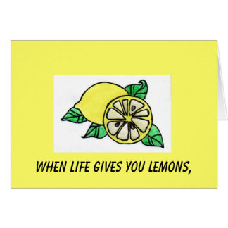 生命がレモンを与える時、 カード