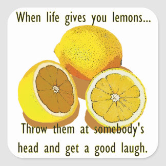 生命がレモン暗闇のユーモアを与える時 スクエアシール