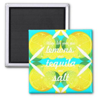 生命が与えるときレモンはテキーラ及び塩をつかみます マグネット