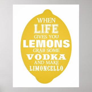 生命が与えるときレモンはLimoncelloのプリントをします プリント