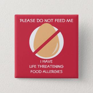 生命にかかわる卵のアレルギーPinは、食べ物を与えません 缶バッジ