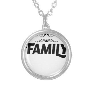 生命の最も最高のな事は家族です シルバープレートネックレス