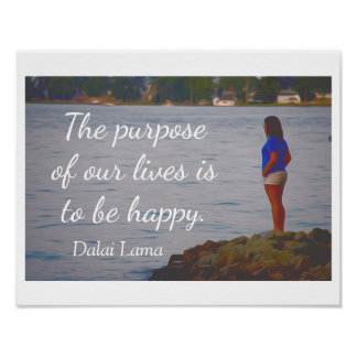 生命の目的 -- ダライ・ラマの引用文-プリント ポスター