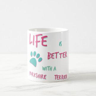 生命はよりよいヨークシャテリアです コーヒーマグカップ