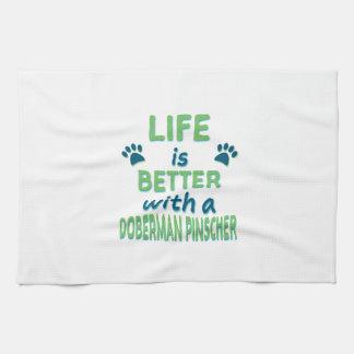 生命はよりよい(犬)ドーベルマン・ピンシェルです キッチンタオル