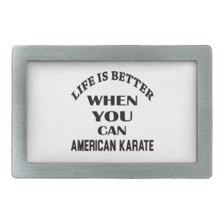 生命はアメリカの空手できるときよりよいです 長方形ベルトバックル