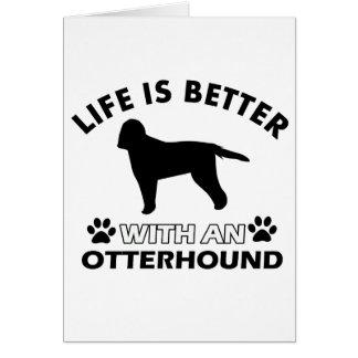生命はカワウソ猟犬とよりよいです カード