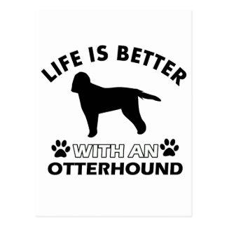 生命はカワウソ猟犬とよりよいです ポストカード