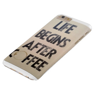 生命はコーヒーとよりよいです BARELY THERE iPhone 6 PLUS ケース