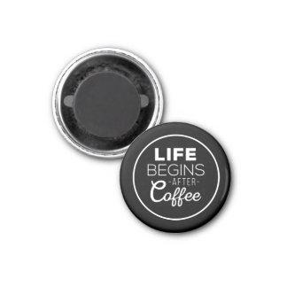 生命はコーヒーの後で始まります マグネット