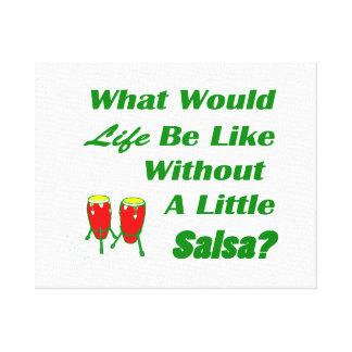 生命はサルサの緑の文字の赤のコンガなしにのようです キャンバスプリント