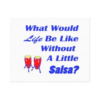 生命はサルサの青い文字の赤のコンガなしにのようです キャンバスプリント