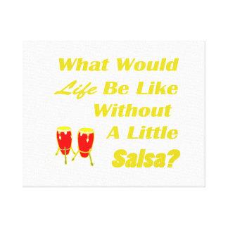 生命はサルサの黄色文字の赤のコンガなしにのようです キャンバスプリント