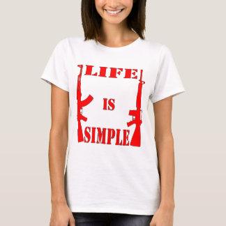 生命はシンプルなカラシニコフ自動小銃AR-15です Tシャツ