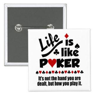 生命はトランプのポーカーボタンを好みます 5.1CM 正方形バッジ