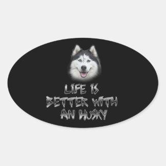 生命はハスキーとよりよいです 楕円形シール