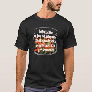 生命はハラペーニョの瓶のようです… 暗いワイシャツ Tシャツ