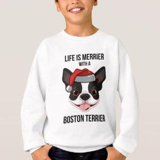 生命はボストンテリアとよりメリーです スウェットシャツ