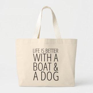 生命はボートおよび犬のトートバックとよりよいです ラージトートバッグ
