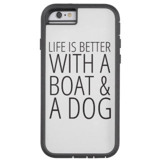 生命はボートおよび犬の電話箱とよりよいです TOUGH XTREME iPhone 6 ケース