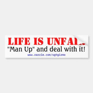 生命は不公平です バンパーステッカー
