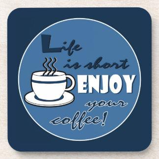 生命は不足分楽しみますあなたのコーヒー-青--をです コースター