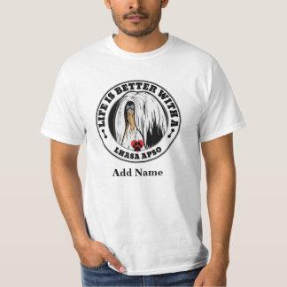 生命は名前入りなラサApsoとよりよいです Tシャツ