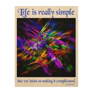生命は実際にシンプルです ウッドウォールアート