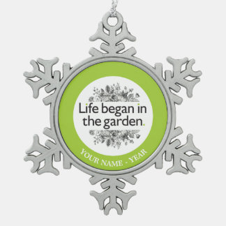 生命は庭で始まりました スノーフレークピューターオーナメント