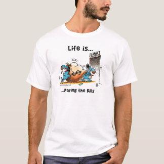 生命は支払手形です Tシャツ