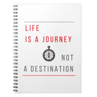 生命は旅行行先ではなく-ノートです ノートブック