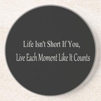 生命は毎時住んでいれば、短くないです コースター