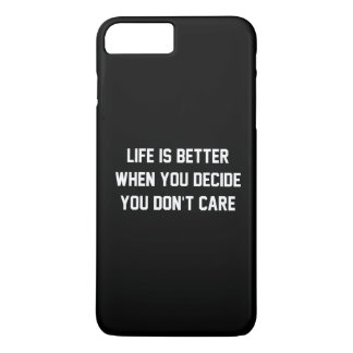 生命は気にならないことを決定するときよりよいです iPhone 8 PLUS/7 PLUSケース