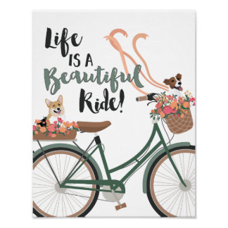 生命は犬との美しい乗車です ポスター
