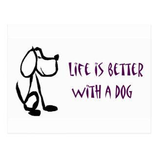 生命は犬とよりよいです ポストカード