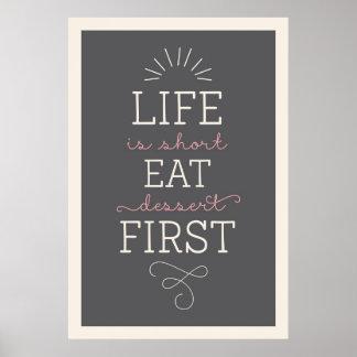 生命は短いです食べますデザートの最初レトロポスターを プリント