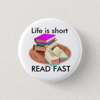 生命は短いです、読書絶食します 3.2CM 丸型バッジ