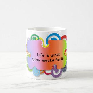 生命は素晴らしいです。 それのために目がさめている滞在! コーヒーマグカップ
